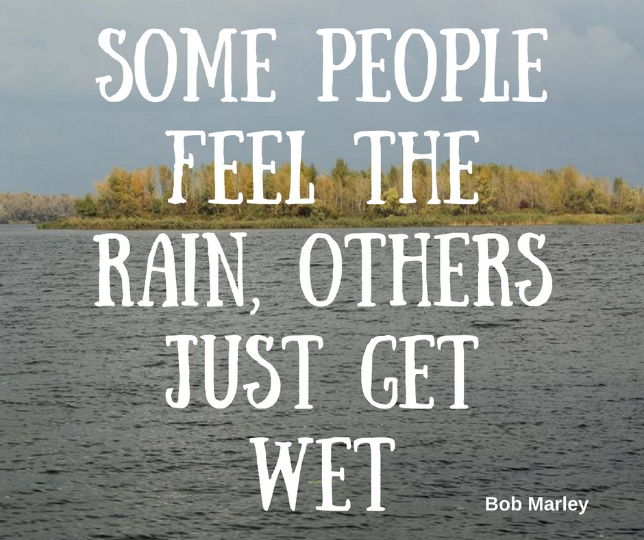 "Positive Quote Day: Positive Message Day. ""Some People Feel The Rain, Others"